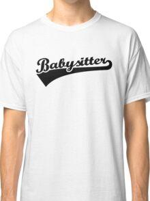 Babysitter Classic T-Shirt