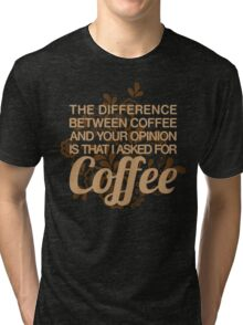 Coffee Rude Quote Tri-blend T-Shirt