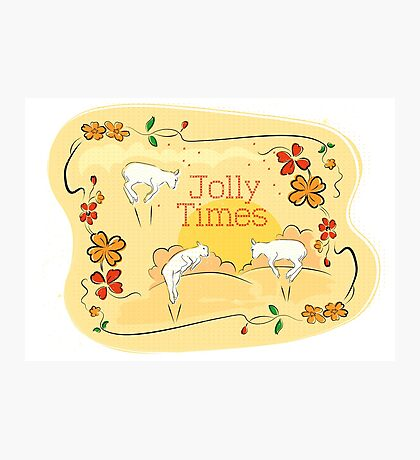 Jolly Times Photographic Print