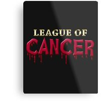 League Of Cancer Metal Print