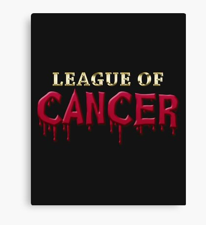 League Of Cancer Canvas Print