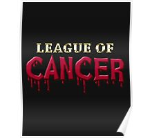 League Of Cancer Poster