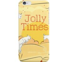 Jolly Times iPhone Case/Skin