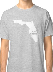 Home is Florida Classic T-Shirt