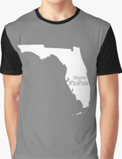 Home is Florida Graphic T-Shirt