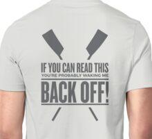 Back Off Unisex T-Shirt