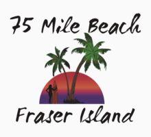 75 mile beach Fraser Island Australia Kids Tee