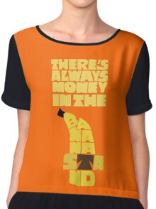 Theres's always money in the banana stand - Arrested Development Chiffon Top