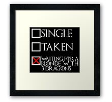 Waiting for a blonde with 3 dragons (white text + cross) Framed Print