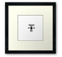 Drone On Framed Print