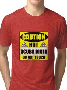 Caution Hot Scuba Diver Tri-blend T-Shirt