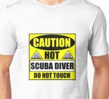 Caution Hot Scuba Diver Unisex T-Shirt