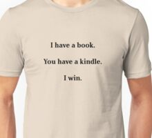 Books Are Better Unisex T-Shirt