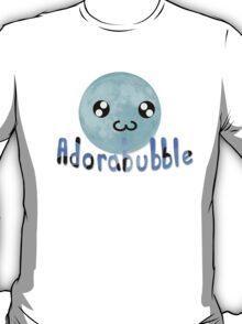 Adorabubble T-Shirt
