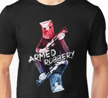 Armed Robbery Unisex T-Shirt