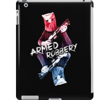 Armed Robbery iPad Case/Skin