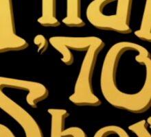 that so 70's show Sticker
