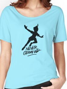 Never Grow Up Women's Relaxed Fit T-Shirt