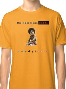 -MUSIC- Ready To Die Cover Classic T-Shirt