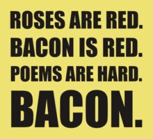 Bacon Poem Baby Tee