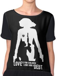 Love Is For Children. I Owe Him A Debt. Chiffon Top