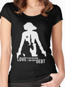 Love Is For Children. I Owe Him A Debt. Women's Fitted Scoop T-Shirt