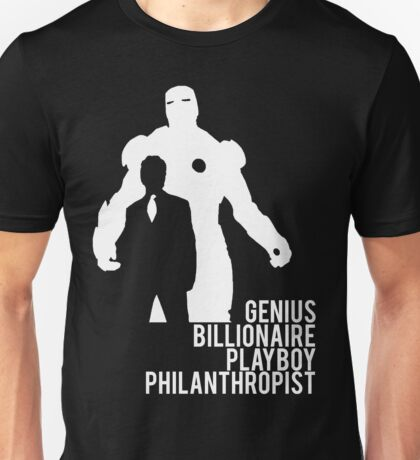 Genius. Billionaire. Playboy. Philanthropist. Unisex T-Shirt