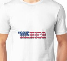 Merica America USA Unisex T-Shirt
