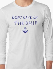 Don't Give Up the Ship- Navy Long Sleeve T-Shirt