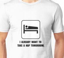 Nap Tomorrow Unisex T-Shirt