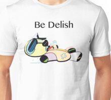 Be Delish TeddyDead  Unisex T-Shirt