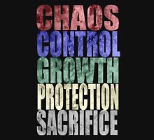 Chaos, Control, Growth, Protection, & Sacrifice Unisex T-Shirt