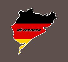 Nurburgring - Never Been Unisex T-Shirt