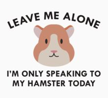 Only Speaking To My Hamster One Piece - Short Sleeve