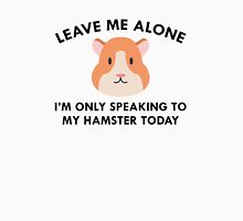 Only Speaking To My Hamster Womens Fitted T-Shirt