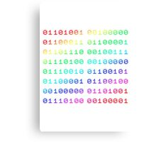 Binary... i can't read it! Canvas Print