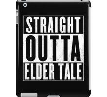 Straight outta Elder Tale iPad Case/Skin