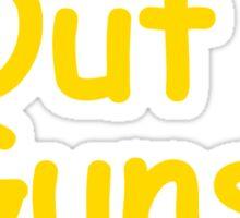 Sun's Out Guns Out Sticker