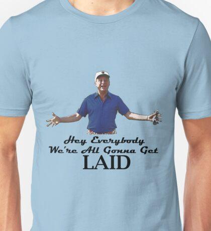 "Caddyshack - Rodney Dangerfield Al Czervik ""Laid"" Unisex T-Shirt"