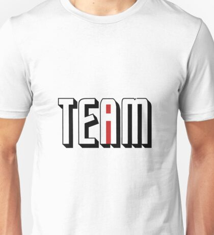 One I In Team Unisex T-Shirt