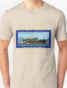 Bachmanity T-Shirt