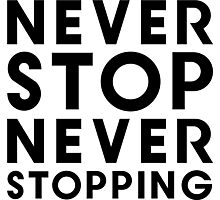 Popstar - Never Stop Never Stopping Type Tee Photographic Print
