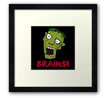Crazy Green Zombie Needs Brains Framed Print
