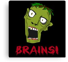 Crazy Green Zombie Needs Brains Canvas Print