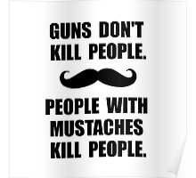People Mustaches Kill Poster