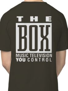 The Box Music Television You Control Classic T-Shirt