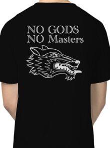 No Gods No Masters Classic T-Shirt