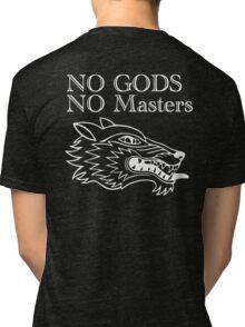 No Gods No Masters Tri-blend T-Shirt