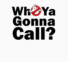 Who ya gonna call? (black) Ghostbusters Unisex T-Shirt