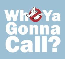 Who ya gonna call? (white) Ghostbusters One Piece - Short Sleeve